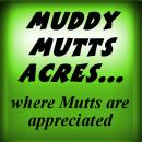 MuddyMuttsAcres